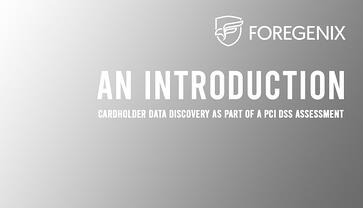 Foregenix-PCI_DSS-Cardholder_Data_Discovery